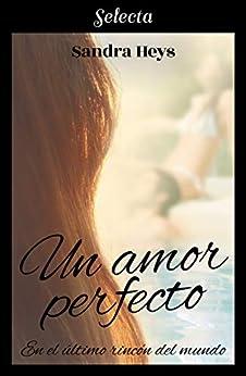 heys - Un amor perfecto, En el último rincón del mundo 01 – Sandra Heys (Rom)  41vI1sFZo%2BL._SY346_