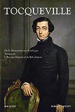 De la démocratie en Amérique - Souvenirs, L'Ancien Régime et la Révolution de Alexis de Tocqueville