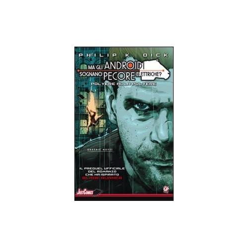 Blade Runner. Polvere Alla Polvere: 2