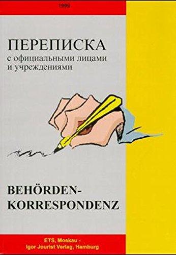 Behördenkorrespondenz für Russischsprachige: Dt.-Russ.