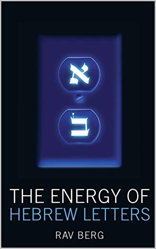 Energy of the Hebrew Letters (English Edition)