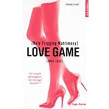 Love game, Tome 4 : Holy Frigging Matrimony