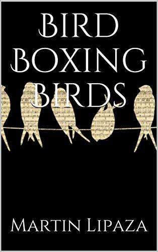 Libros Para Descargar Bird Boxing Birds PDF Gratis 2019