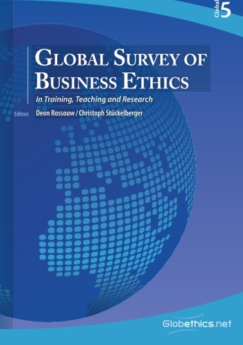 Global Survey of Business Ethics: In Training, Teaching and Research