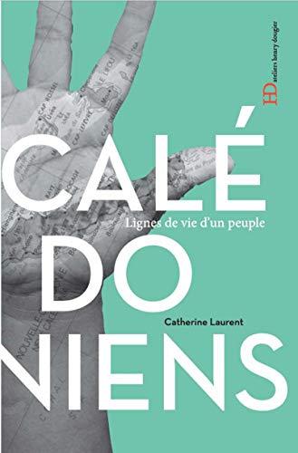 Les Calédoniens par Catherine c. Laurent