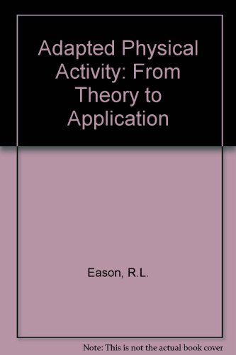 Adapted Physical Activity: From Theory to Application