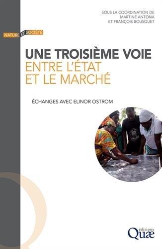Une troisième voie entre l'État et le marché: Echanges avec Elinor Ostrom