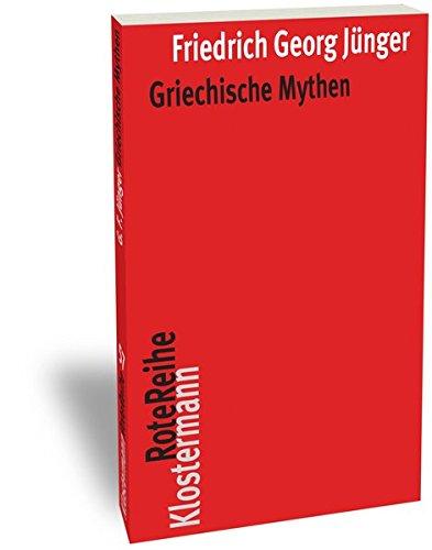 Griechische Mythen (Klostermann RoteReihe, Band 74)