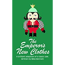The Emperor's New Clothes: A Brilliant Adaption of a Classic Tale (Fairy Tales for You Book 7) (English Edition)