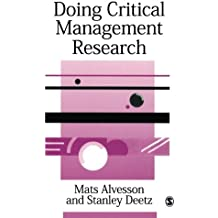 Doing Critical Management Research (SAGE series in Management Research)