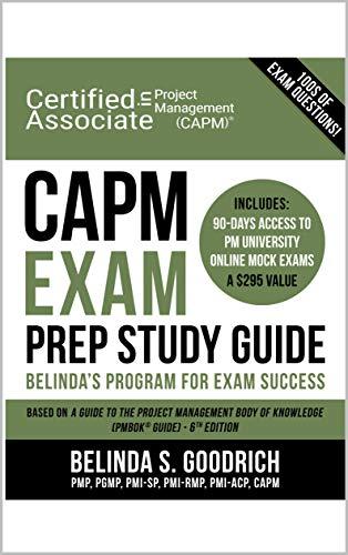 CAPM Exam Prep Study Guide: Belinda's Program for Exam Success (English Edition)