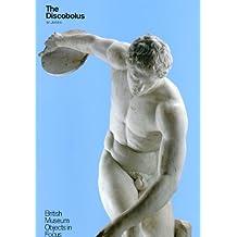 The Discobolus (British Museum Objects in Focus)