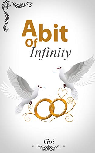 A Bit of Infinity (English Edition)