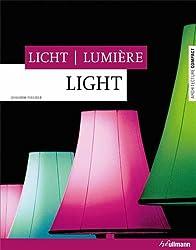 Light - Licht - Lumière (Architecture Compact)