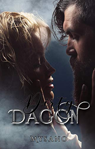 Dirty DAGON (Dirty Series Vol. 3)