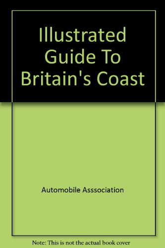 Illustrated Guide to Britain's Coast