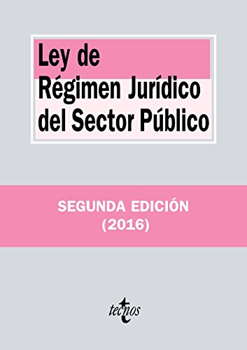 Ley de Régimen Jurídico del Sector Público (Derecho - Biblioteca De Textos Legales) por Editorial Tecnos