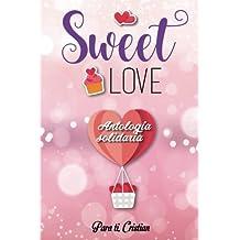 Sweet Love: Antología Solidaria