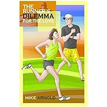 The Runner's Dilemma