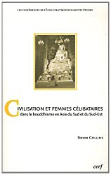 Civilisation et femmes célibataires dans le bouddhisme en Asie du Sud et du Sud-Est : Une