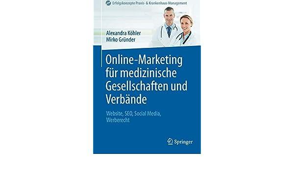 Online Marketing Für Medizinische Gesellschaften Und