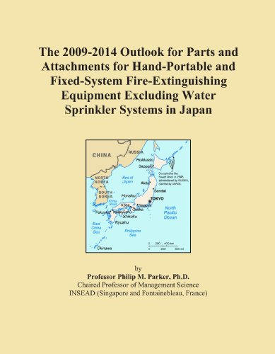The 2009-2014 Outlook for Parts and Attachments for Hand-Portable and Fixed-System Fire-Extinguishing Equipment Excluding Water Sprinkler Systems in Japan -