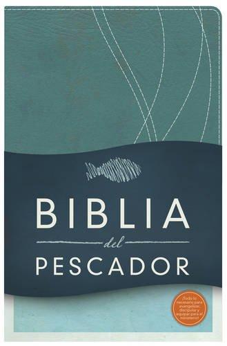 Biblia del Pescador-Rvr 1960 = Fisher of Men Bible-Rvr 1960 (Evangelismo-Discipulado-Ministerio)