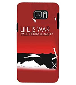 SAMSUNG GALAXY NOTE 5 LIFE IS WAR Designer Back Cover Case By PRINTSWAG
