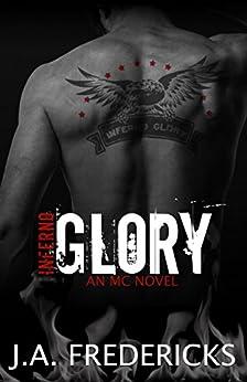 Inferno Glory MC by [Fredericks, J. A.]