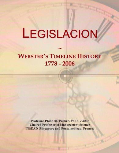 Legislacion: Webster's Timeline History, 1778-2006