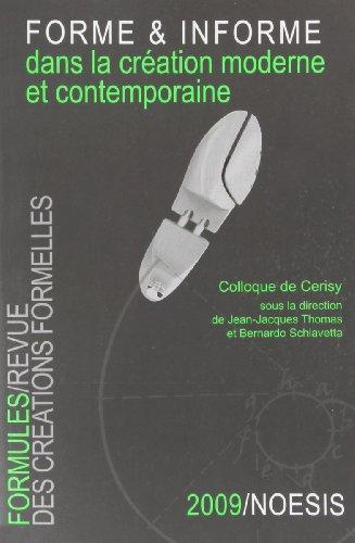 Formules, N° 13 : La forme et l'informe dans la création moderne et contemporaine par Collectif