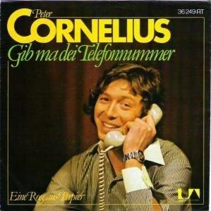 Peter Cornelius - Gib Ma Dei Telefonnummer - United Artists Records - UA 36249 AT