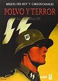 Polvo y terror: Las Waffen SS: 1 (Trazos de la historia)