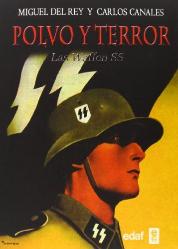 Polvo y terror: Las Waffen SS: 1 (Trazos de la historia) por Miguel del Rey