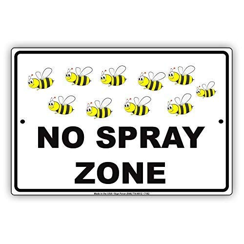 DOGT Metal tin Sign 8x12 inches No Spray Zone Bees Picture Notice Plate Aluminium Metal Sign -