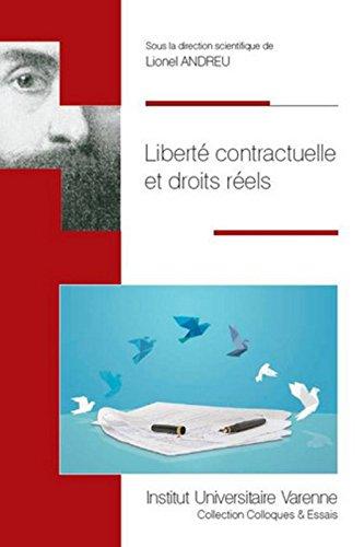 Liberté contractuelle et droits réels