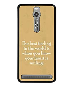 FUSON Designer Back Case Cover for Asus Zenfone 2 ZE551ML (Heart Is Smiling Best Feeling In World Keep Smile)