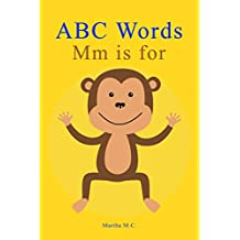 ABC Words Mm is for: ABC Animals from A to Z For Kids, Kids 1-5 Years Old (Baby First Words, Alphabet Book, Children\'s Book, Toddler book) (A to Z words for kids series 2) (English Edition)