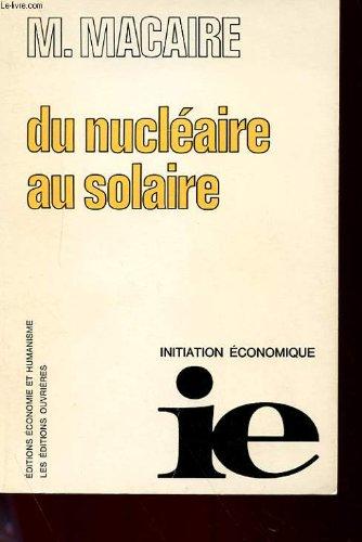 Du nucléaire au solaire par Marcel Macaire
