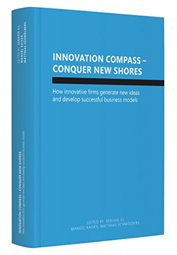 innovation-compass-conquer-new-shores-how-innovative-firms-generate-new-ideas-and-develop-successful