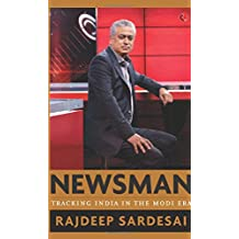 Newsman: Tracking India in the Modi Era