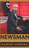 #2: Newsman: Tracking India in the Modi Era