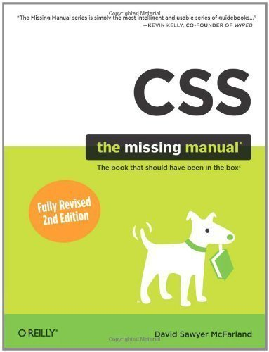 CSS: The Missing Manual by David Sawyer McFarland (Aug 31 2009)