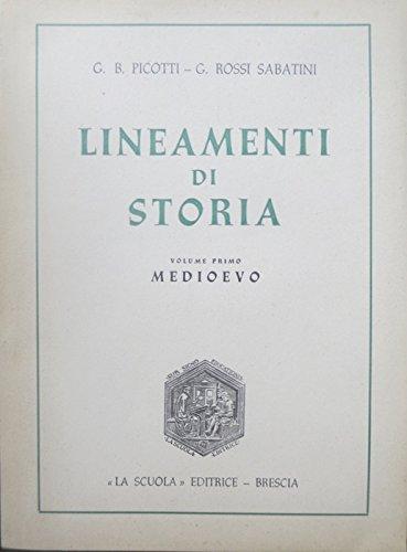 Lineamenti di storia per i licei classici e scientifici e per gli istituti magistrali: 1. medioevo. v ed. riv.
