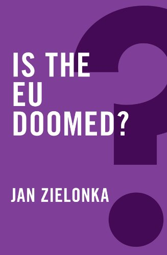 Is the EU Doomed? (Global Futures) por Jan Zielonka