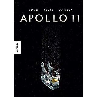 Apollo 11: Die Geschichte der Mondlandung von Neil Armstrong, Buzz Aldrin und Michael Collins als spannender Comic (Superheldencomic)