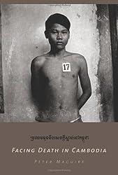 Facing Death in Cambodia