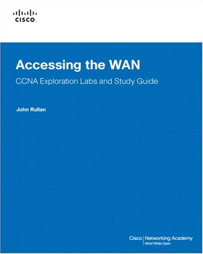 Accessing the WAN, CCNA Exploration Labs and Study Guide por John Rullan