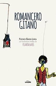 Romancero gitano: ilustrado por Pilarín Bayés par Federico García Lorca