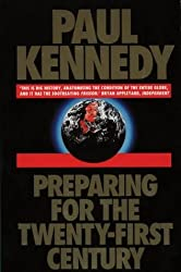Preparing for the 21st Century by Paul Kennedy (1994-06-13)